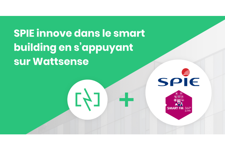 SPIE enrichit sa solution « SMART FM 360 » avec Wattsense